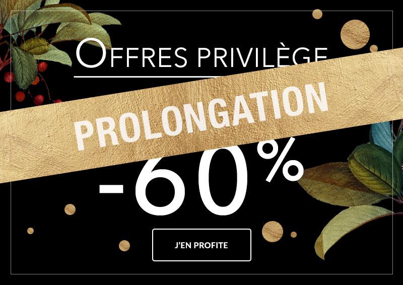 Offres privilège jusqu'à -60%