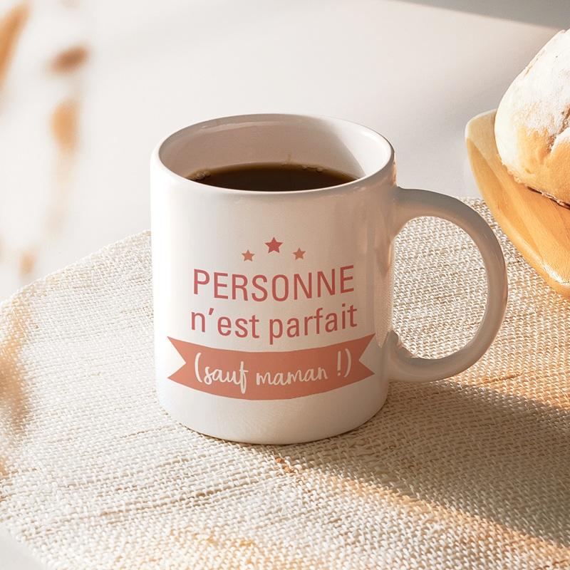 Mug Personnalisé Fête des Mères Super cadeau Personne n'est parfait sauf maman