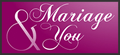 Mariage and you