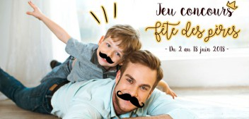 Jeux Concours Fêtes des Pères 2018